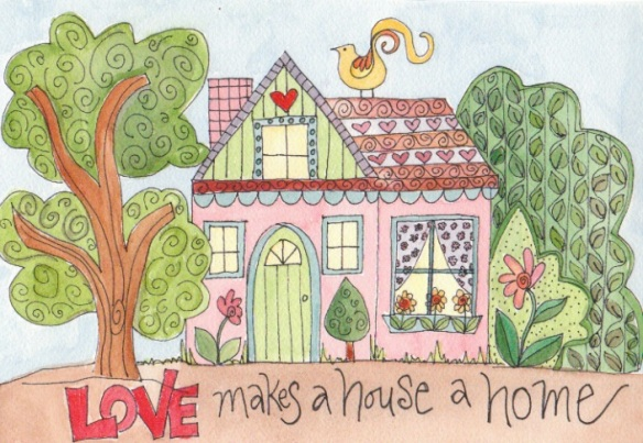 Day 6  Love Makes a House a Home