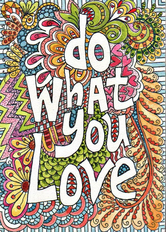 Do What You Love original watercolor by Pam Schoessow