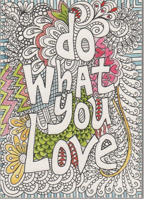 do what you love unfinished